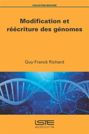 Modification et réécriture des génomes