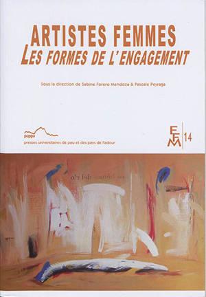 Artistes femmes : les formes de l'engagement
