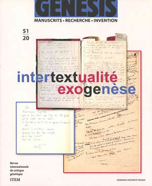 Genesis : manuscrits, recherche, invention. n° 51, Intertextualité, exogenèse