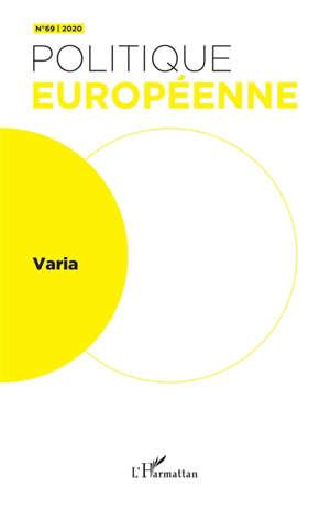Politique européenne. n° 69, Varia