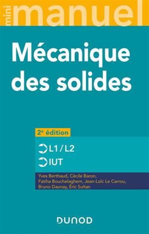 Mécanique des solides : cours et exercices corrigés