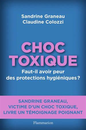 Choc toxique : faut-il avoir peur des protections hygiéniques ?