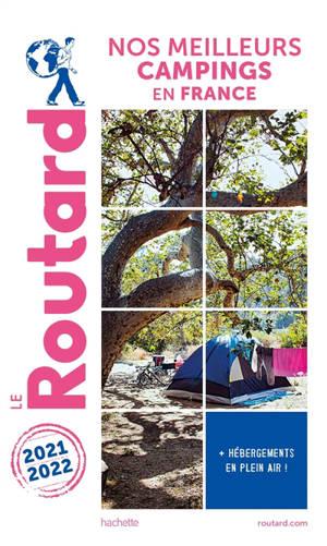 Nos meilleurs campings en France : + hébergements de plein air ! : 2021-2022
