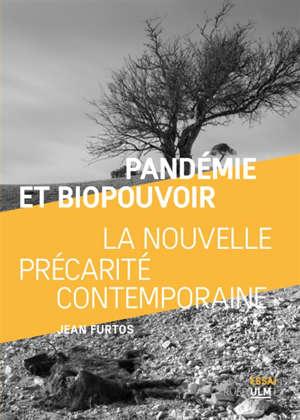 Pandémie et biopouvoir : la nouvelle précarité contemporaine