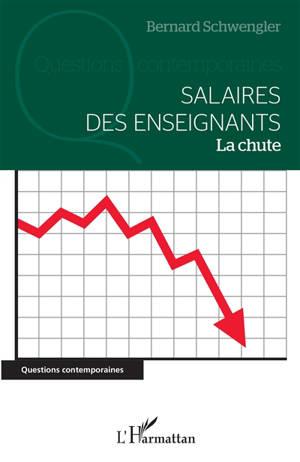 Salaires des enseignants : la chute