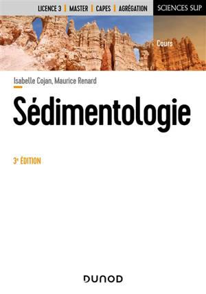 Sédimentologie : licence 3, master, Capes, agrégation