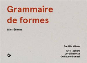 Grammaire de formes : Saint-Etienne