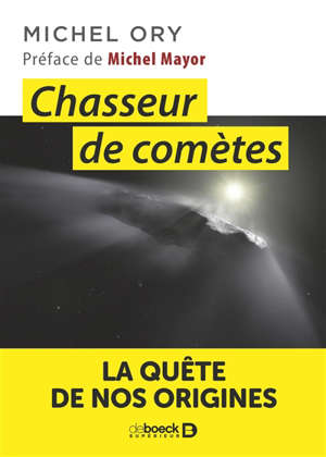 Chasseur de comètes : la quête de nos origines