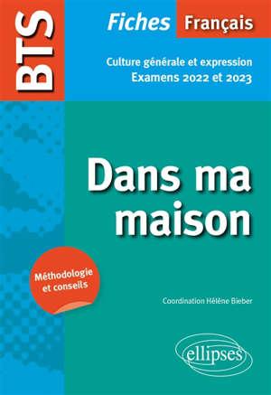 Nouveau thème : BTS français, fiches culture générale et expression : examens 2022 et 2023