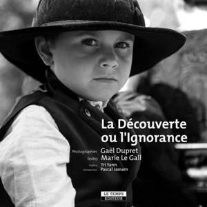 La découverte ou l'ignorance