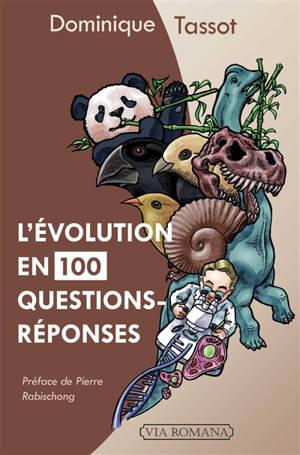 L'évolution en 100 questions-réponses