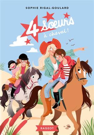 4 soeurs à cheval !