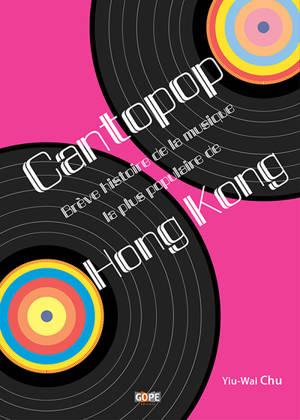 Cantopop : brève histoire de la musique la plus populaire de Hong Kong