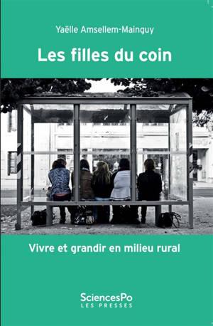 Les filles du coin : vivre et grandir en milieu rural
