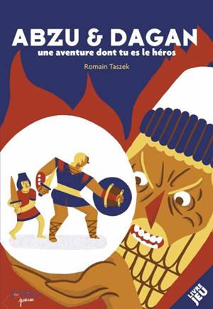 Abzu & Dagan : une aventure dont tu es le héros