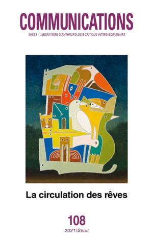Communications. n° 108, La circulation des rêves