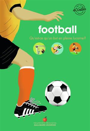 Football : qu'est-ce qu'un but en pleine lucarne ?