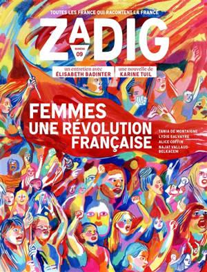 Zadig : toutes les France qui racontent la France. n° 9, Femmes, une révolution française