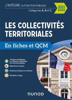 Les collectivités territoriales en fiches et QCM 2021-2022 : catégories A, B et C