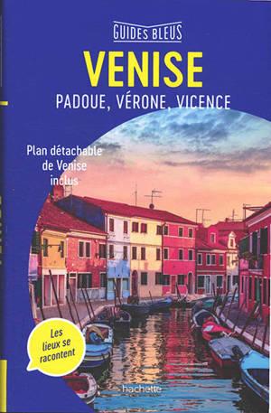 Venise : Padoue et la Brenta, Vicence, Vérone