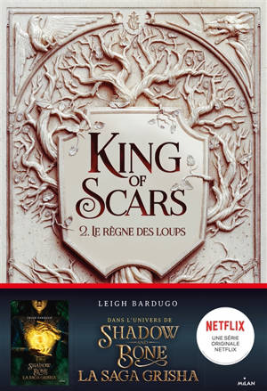 King of scars. Volume 2, Le règne des loups