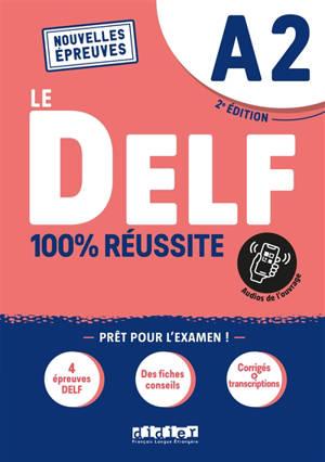 Le DELF A2 : 100 % réussite