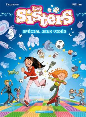 Les sisters, Special jeux vidéo