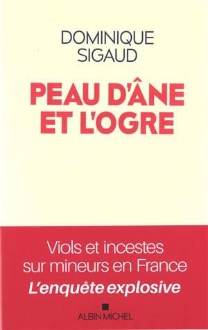Peau d'âne et l'ogre : viol et inceste sur mineurs en France