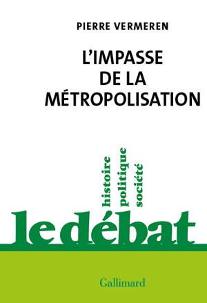 L'impasse de la métropolisation