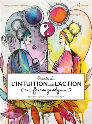 Oracle de l'intuition et de l'action : Fairouz & Ody