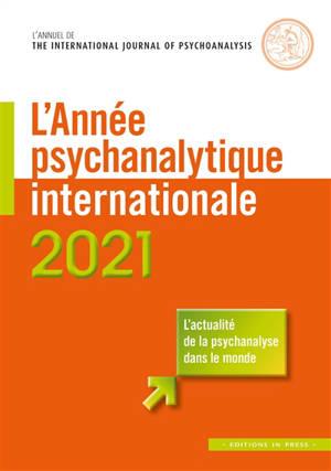 Année psychanalytique internationale (L'). n° 2021