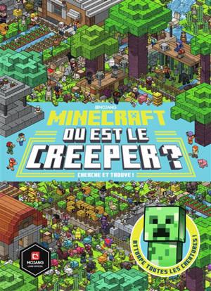 Minecraft : où est le creeper ? : cherche et trouve !