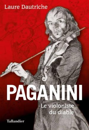 Paganini : le violoniste du diable