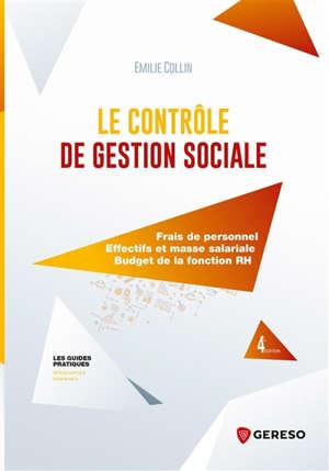 Le contrôle de gestion sociale : frais de personnel, effectifs et masse salariale, budget de la fonction RH
