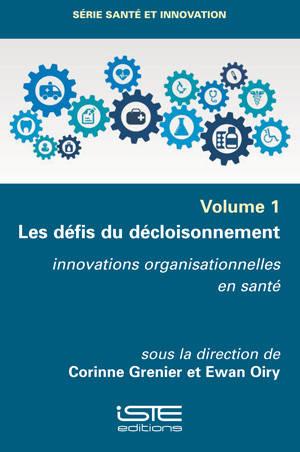 Les défis du décloisonnement : innovations organisationnelles en santé