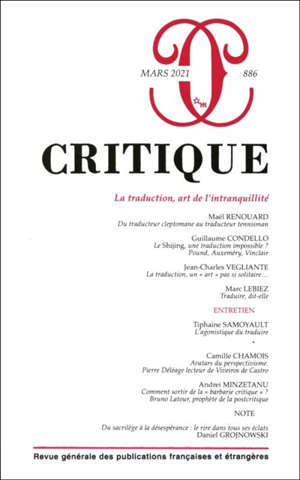Critique. n° 886, La traduction, l'art de l'intranquilité