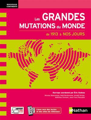 Les grandes mutations du monde : de 1913 à nos jours