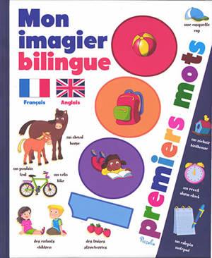 Mon imagier bilingue français-anglais : 1.000 premiers mots