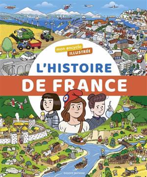 L'encyclo illustrée de l'histoire de France