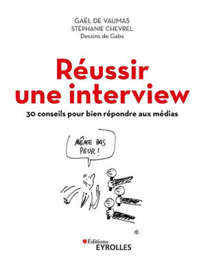 Réussir une interview : 30 conseils pour bien répondre aux médias