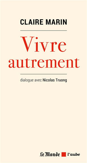 Vivre autrement : dialogue avec Nicolas Truong