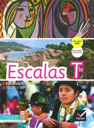 Escalas, espagnol terminale : manuel de l'élève