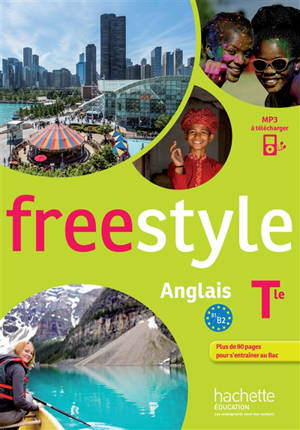 Freestyle : anglais terminale : B1-B2