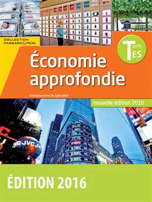 Economie approfondie terminale ES : enseignement de spécialité