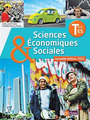 Sciences économiques & sociales, manuel enseignement spécifique, terminale ES : conforme aux aménagements de programme 2013