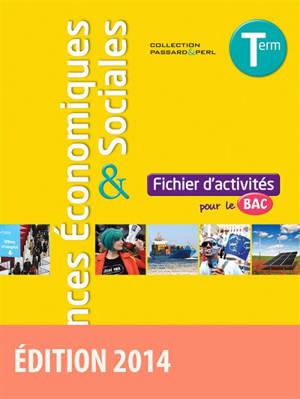 Sciences économiques & sociales, terminale ES : fichier d'activités pour le bac