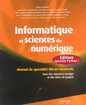 Informatique et sciences du numérique : spécialité ISN en terminale S : avec des exercices corrigés et idées de projets