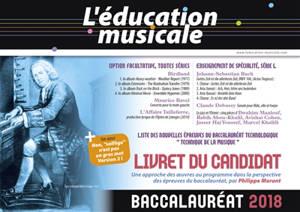 Education musicale (L'), Baccalauréat 2018 : le livret du candidat