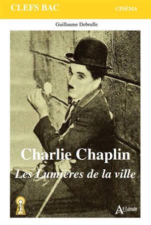 Charlie Chaplin : Les lumières de la ville