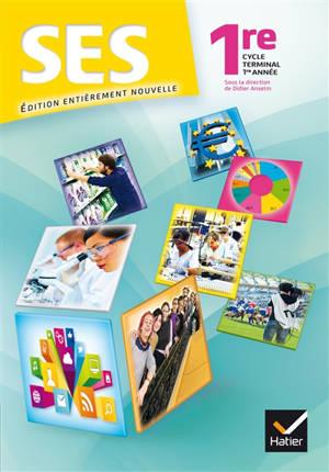 SES sciences économiques et sociales 1re : cycle terminal 1re année
